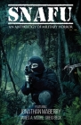 Snafu: An Anthology of Military Horror Cover Image