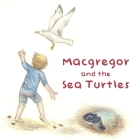 Macgregor and the Sea Turtles Cover Image