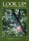 Look Up!: Musings on the Nature of Mindfulness Cover Image