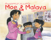 Moe and Malaya Visit the Nurse (English/Inuktitut) Cover Image