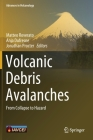Volcanic Debris Avalanches: From Collapse to Hazard (Advances in Volcanology) Cover Image