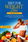 Diet for Weight Loss: 3 BOOKS IN 1: The Ultimate All In One Guide To Intermittent Fasting for Women + The Anti-Inflammatory Diet Cookbook+ K Cover Image