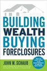 Building Wealth Buying Foreclosures Cover Image