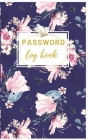 Password Log Book: Personal Internet Address & Password Logbook: Password Book: Password Book Small Keep Track of: Usernames, Passwords, Cover Image