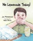 No Lemonade Today! Cover Image