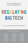 Regulating Big Tech: Policy Responses to Digital Dominance Cover Image