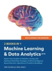 Data Science for Business 2019 (2 BOOKS IN 1): Master Data Analytics & Machine Learning with Optimized Marketing Strategies (Artificial Intelligence, Cover Image