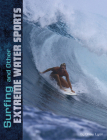Surfing and Other Extreme Water Sports Cover Image