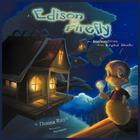 Edison the Firefly and the Invention of the Light Bulb (Multilingual Edition) Cover Image