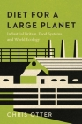 Diet for a Large Planet: Industrial Britain, Food Systems, and World Ecology Cover Image