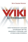 Wiki Government: How Technology Can Make Government Better, Democracy Stronger, and Citizens More Powerful Cover Image