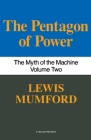 Pentagon Of Power: The Myth Of The Machine, Vol. II Cover Image