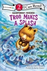 Troo Makes a Splash: Level 2 (I Can Read! / Rainforest Friends) Cover Image