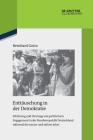 Enttäuschung in Der Demokratie: Erfahrung Und Deutung Von Politischem Engagement in Der Bundesrepublik Deutschland Während Der 1970er Und 1980er Jahre Cover Image