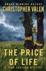 The Price Of Life: A John Santana Mystery Cover Image