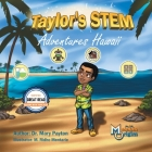 Taylor's STEM Adventures: Hawaii Cover Image