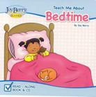 Teach Me about Bedtime [With CD (Audio)] (Teach Me about Books (Joy Berry Books)) Cover Image