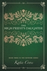 The High Priest's Daughter (Network #3) Cover Image