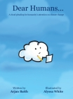 Dear Humans...: A cloud pleading for humanity's attention on climate change Cover Image