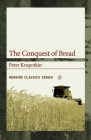 The Conquest of Bread (Working Classics #4) Cover Image