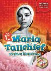 Maria Tallchief: Prima Ballerina Cover Image
