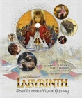 Labyrinth: The Ultimate Visual History Cover Image