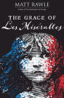 The Grace of Les Miserables Cover Image