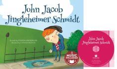 John Jacob Jingleheimer Schmidt (Sing-Along Silly Songs) Cover Image
