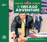 The Chicago Adventure (Sugar Creek Gang #5) Cover Image
