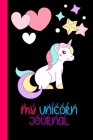 My Unicorn Journal: Unicorn Lover Gift Journal: Blank Lined Journal and Coloring Pages Cover Image