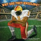 Why Are They Kneeling? Cover Image