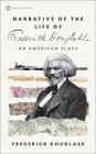 Narrative of the Life of Frederick Douglass, an American Slave (Signet Classics) Cover Image