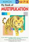 My Book of Multiplication (Kumon Workbooks) Cover Image