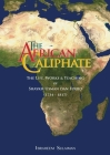The African Caliphate: The Life, Work and Teachings of Shaykh Usman dan Fodio Cover Image