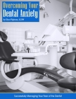 Overcoming Your Dental Anxiety Cover Image