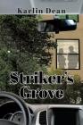 Striker's Grove Cover Image