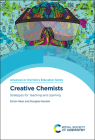 Creative Chemists: Strategies for Teaching and Learning Cover Image