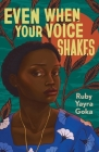 Even When Your Voice Shakes Cover Image