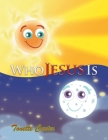 Who Jesus Is Cover Image