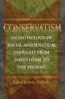Conservatism: An Anthology of Social and Political Thought from David Hume to the Present Cover Image