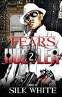 Tears of a Hustler PT 2 Cover Image