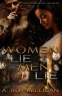 Women Lie Men Lie: A Gritty Urban Fiction Novel of Vengeance and Murder Set in Pontiac, Michigan Cover Image