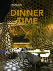 Dinner Time: New Restaurant Interior Design. Cover Image