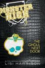 Monster High: The Ghoul Next Door Cover Image