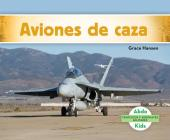 Aviones de Caza (Military Fighter Aircraft) (Spanish Version) Cover Image