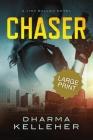 Chaser: Large Print Edition (A Jinx Ballou Novel) Cover Image