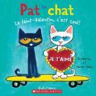 Pat Le Chat: La Saint-Valentin, c'Est Cool! Cover Image
