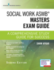 Social Work Aswb Masters Exam Guide: A Comprehensive Study Guide for Success (Book + Digital Access) Cover Image