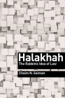 Halakhah: The Rabbinic Idea of Law (Library of Jewish Ideas #16) Cover Image