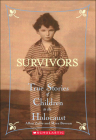 Survivors: True Stories of Children in the Holocaust Cover Image